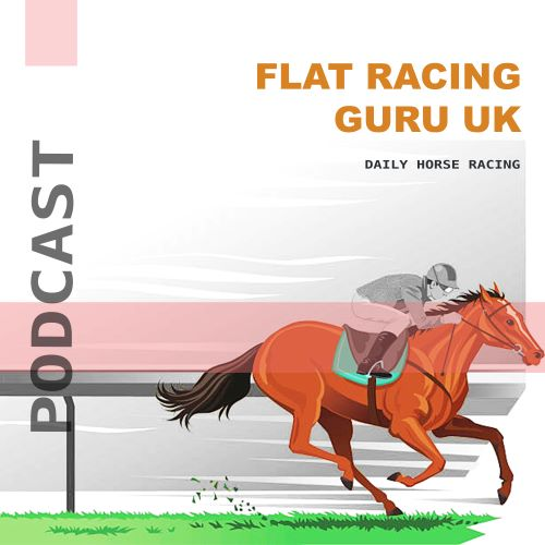 Flat Racing Guru. Horse racing Betting Advice, Goodwood. Brighton. Bath. Haydock, Friday 07 June 19.